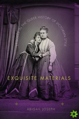 Exquisite Materials