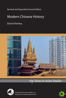 Modern Chinese History - Revised and Expanded Second Edition