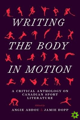 Writing the Body in Motion