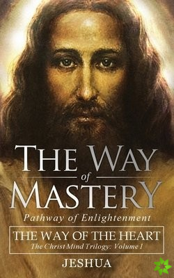 Way of Mastery, Pathway of Enlightenment