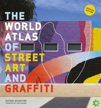 WORLD ATLAS OF STREET ART & GRAFFITI