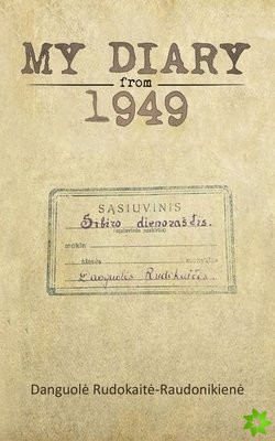 My Diary from 1949