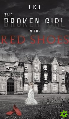 BROKEN GIRL IN THE RED SHOES