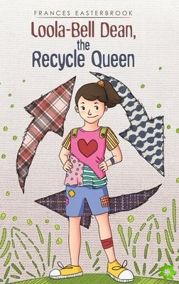 LOOLABELL DEAN THE RECYCLE QUEEN