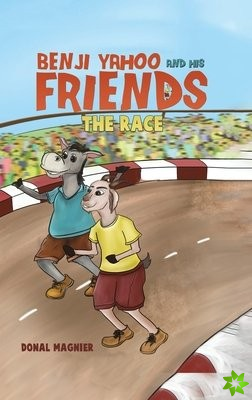 Benji Yahoo and His Friends: The Race