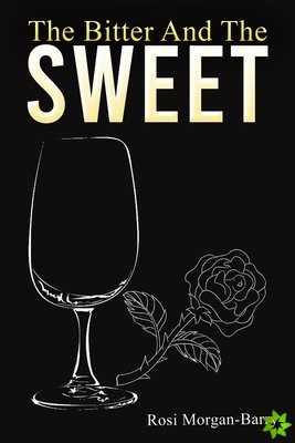 Bitter and the Sweet