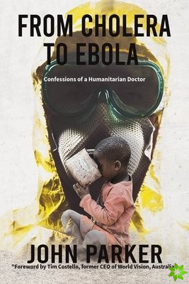 From Cholera to Ebola