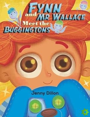Fynn and Mr Wallace Meet the Buggingtons
