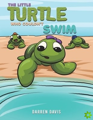 Little Turtle Who Couldn't Swim