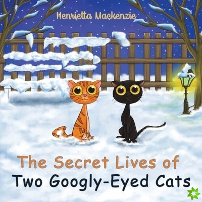 Secret Lives of Two Googly-Eyed Cats