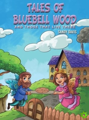 Tales of Bluebell Wood