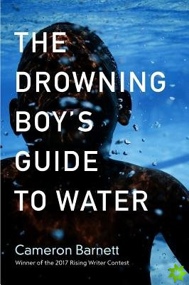 Drowning Boy's Guide to Water