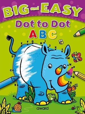 Big and Easy Dot to Dot: ABC