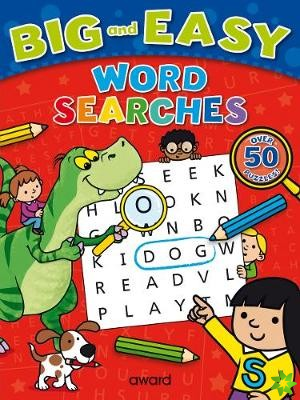 Big and Easy Word Searches: Dinosaur
