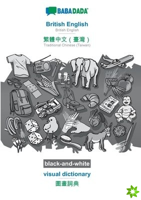 BABADADA black-and-white, British English - Traditional Chinese (Taiwan) (in chinese script), visual dictionary - visual dictionary (in chinese script