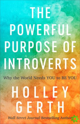 Powerful Purpose of Introverts