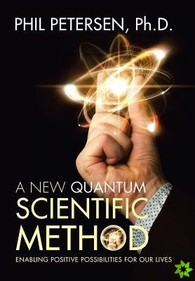 New Quantum Scientific Method