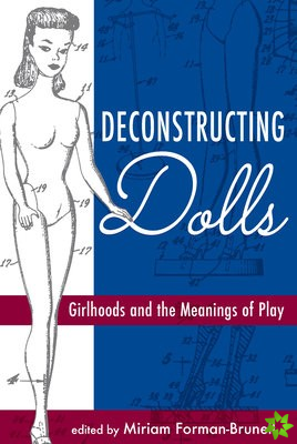 Deconstructing Dolls