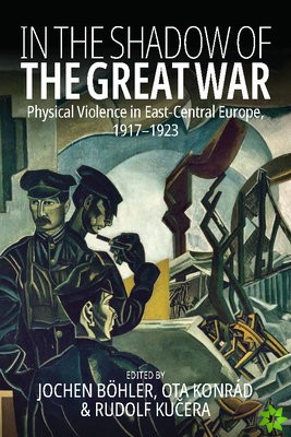 In The Shadow of the Great War