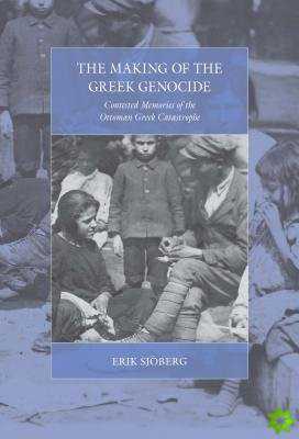Making of the Greek Genocide