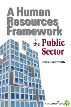 Human Resources Framework For Public Sector