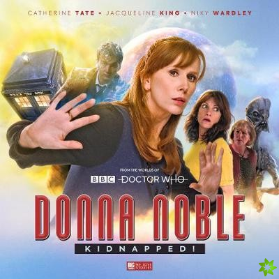 Doctor Who: Donna Noble Kidnapped!