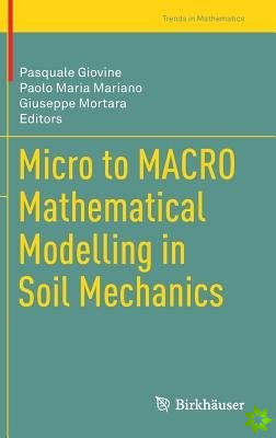 Micro to MACRO Mathematical Modelling in Soil Mechanics