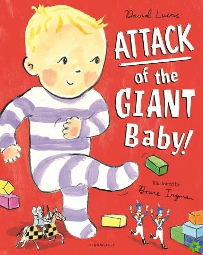 Attack of the Giant Baby!