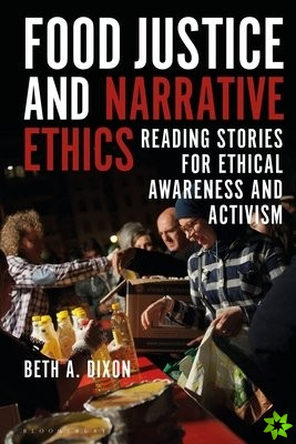 Food Justice and Narrative Ethics