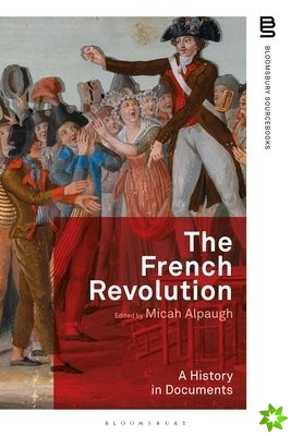 French Revolution: A History in Documents