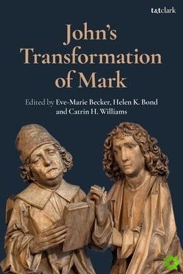 John's Transformation of Mark