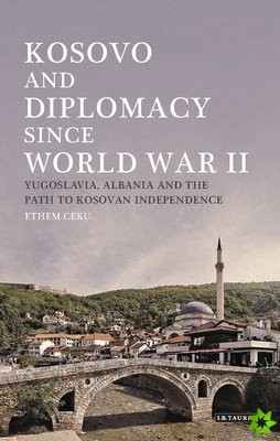 Kosovo and Diplomacy since World War II