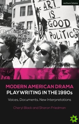 Modern American Drama: Playwriting in the 1990s