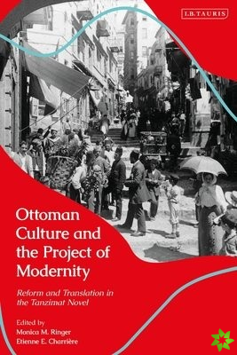 Ottoman Culture and the Project of Modernity