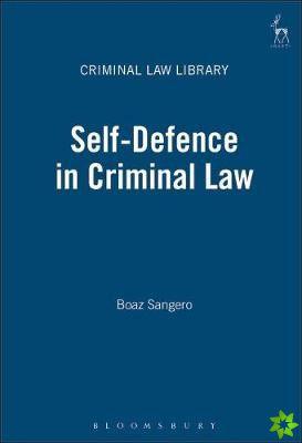 Self-Defence in Criminal Law