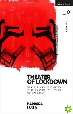 Theater of Lockdown
