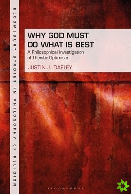 Why God Must Do What is Best