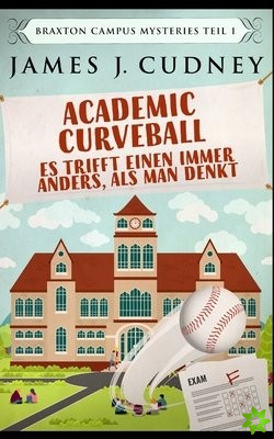Academic Curveball - Es trifft einen immer anders, als man denkt