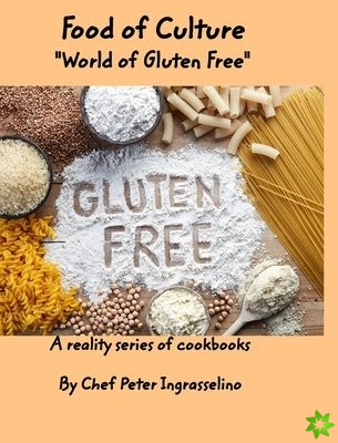 Food of Culture World of Gluten Free