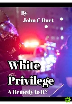 White Privilege.