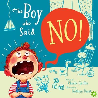 Boy Who Said No