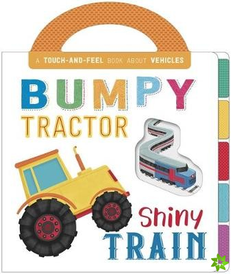 Bumpy Tractor, Shiny Train