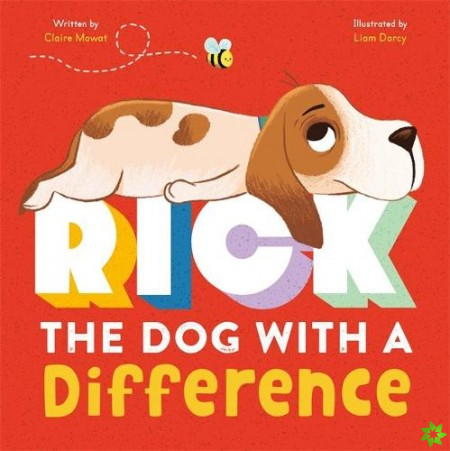 Rick: The Dog With A Difference