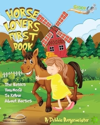 Horse Lovers First Book