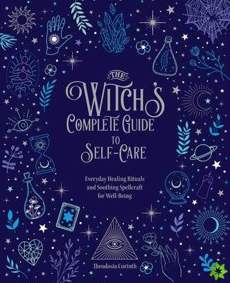 Witch's Complete Guide to Self-Care