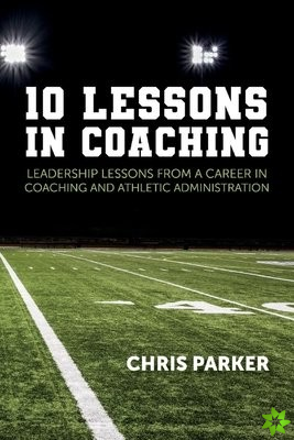 10 Lessons in Coaching