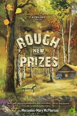 Rough New Prizes