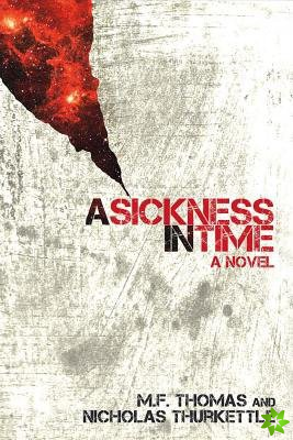 Sickness in Time