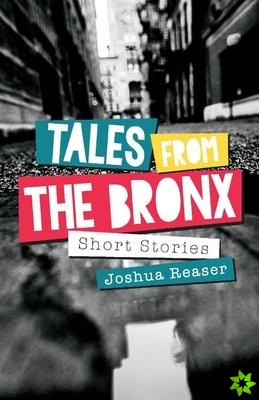 Tales from the Bronx