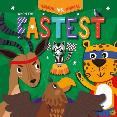 Who's the Fastest?